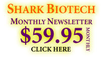 Shark Biotech monthly newsletter $59.95 a month
